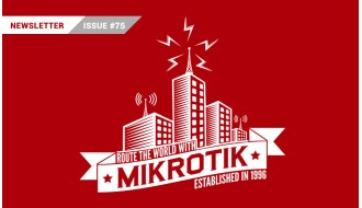 MikroTik Newsletter - Issue 75